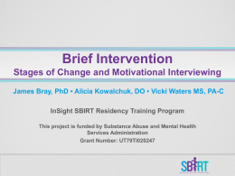 Brief Intervention Stages of Change and Motivational Interviewing