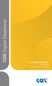 Cox Digital Telephone® Voice Mail Quick Reference Guide
