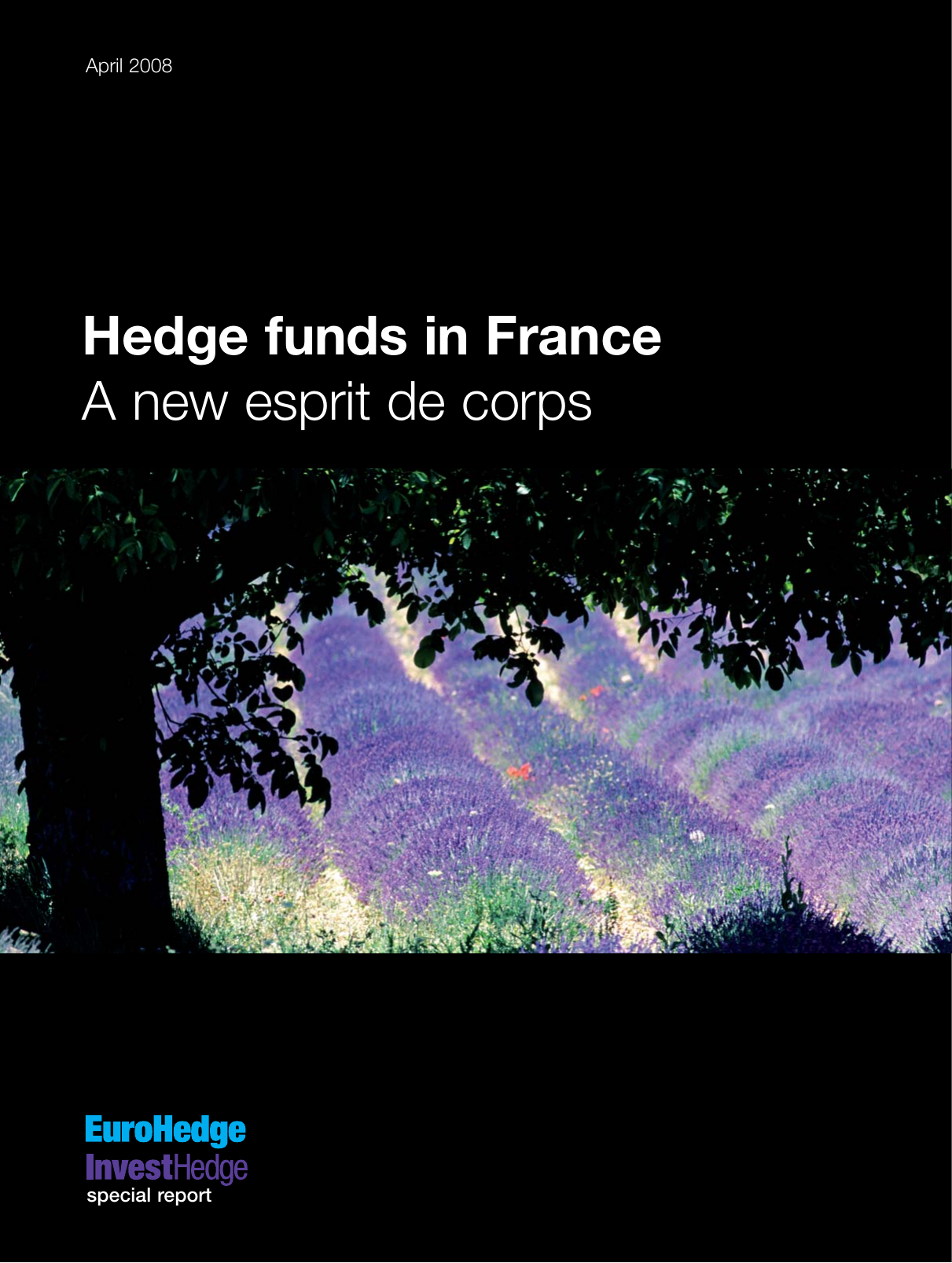 Hedge funds in France A new esprit de corps