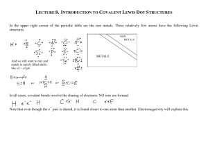 LECTURE 8. INTRODUCTION TO COVALENT LEWIS DOT