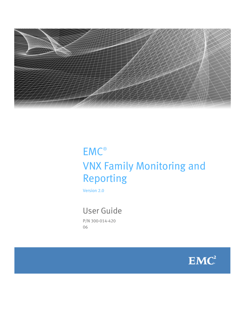 Array - emc vnx family monitoring and reporting user guide  rh   studylib net