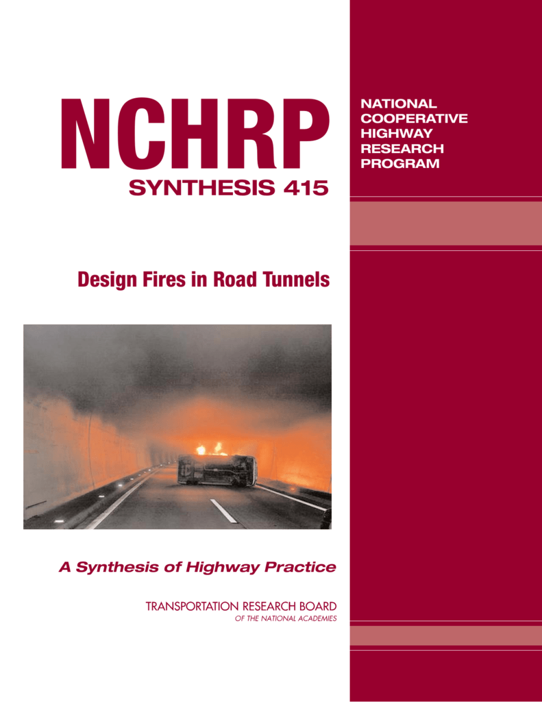 Design Fires in Road Tunnels - Transportation Research Board