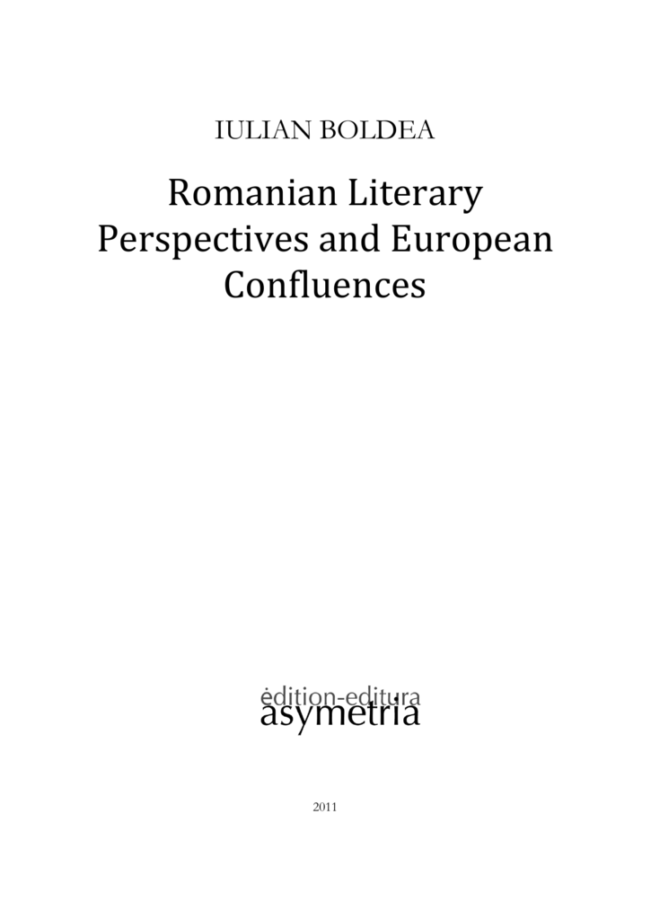 Romanian Literary Perspectives And European Confluences