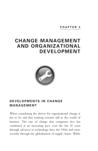 CHANGE MANAGEMENT AND ORGANIZATIONAL DEVELOPMENT