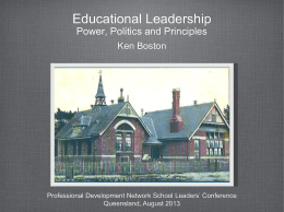 Educational Leadership: power, politics and principles (PDF 1.96MB)