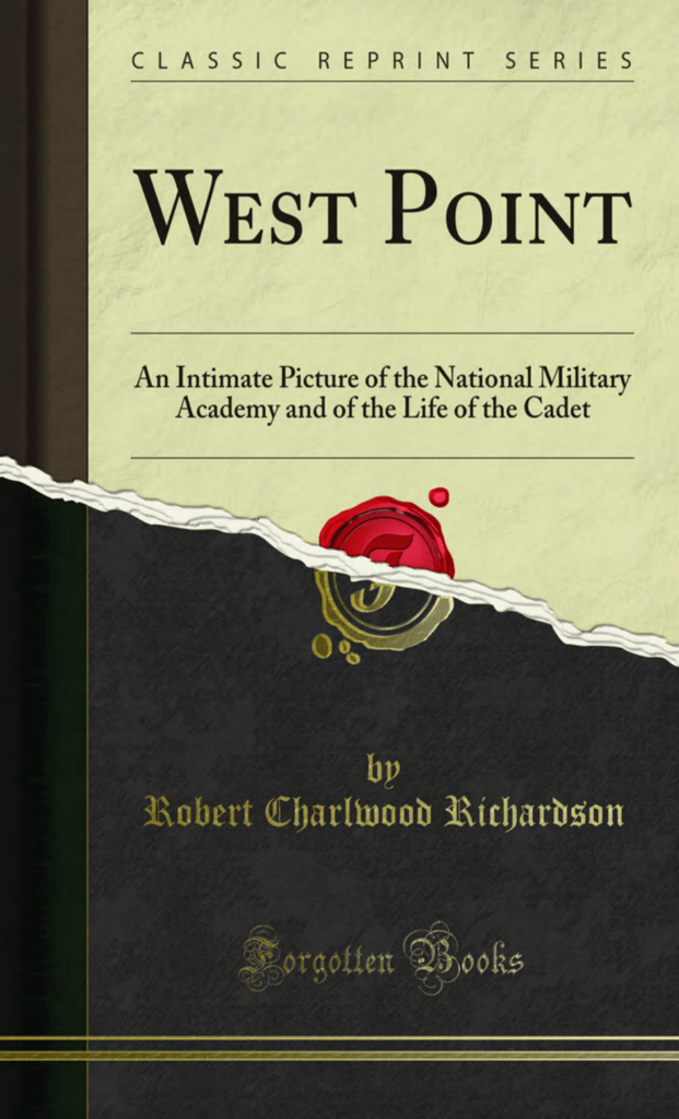 West Point An Intimate Picture Of The National Military Academy And