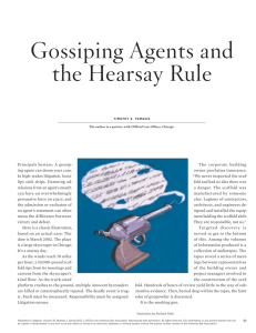 Gossiping Agents and the Hearsay Rule