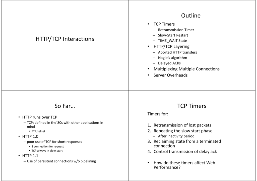 HTTP/TCP Interactions Outline So Far… TCP Timers