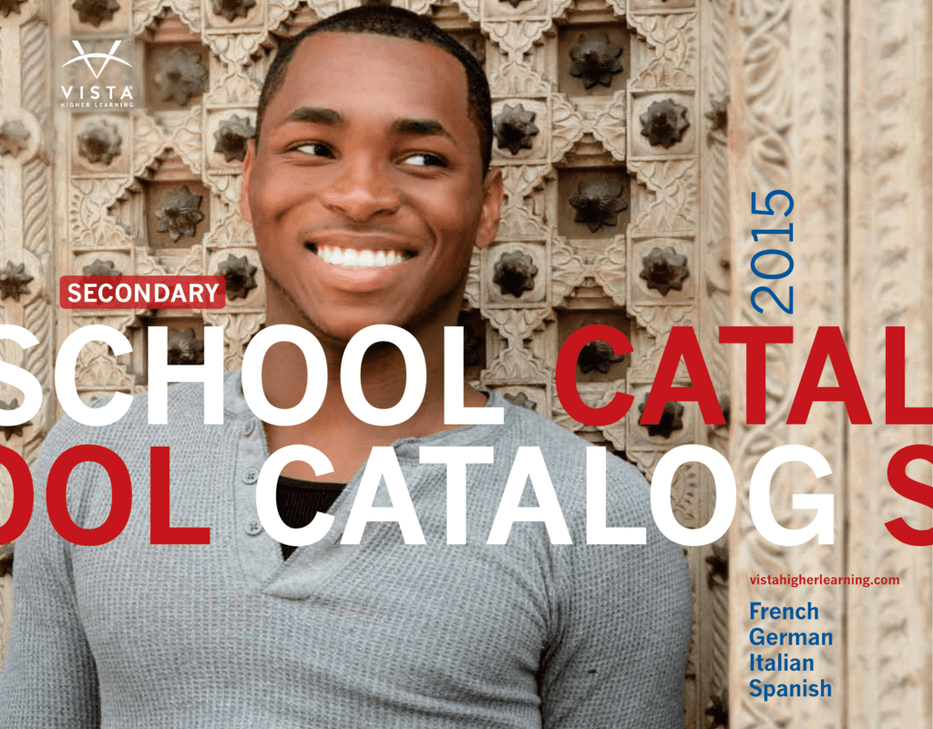 2015 SCHOOL CATALOG SCHOOL CATALOG SCH