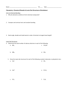 Worksheet 6: Constructing 2-Dimensional Lewis dot structures CH4