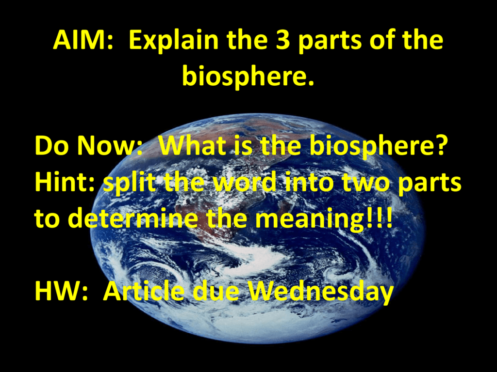 What is the biosphere 34