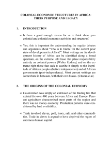 COLONIAL ECONOMIC STRUCTURES IN AFRICA: