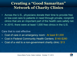 "Creating a ""Good Samaritan"" Network of Charity Clinics"