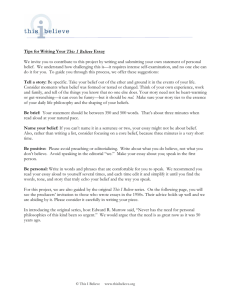 Tips for Writing Your This I Believe Essay We invite you to contribute
