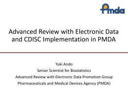 Advanced Review with Electronic Data and CDISC Implementation