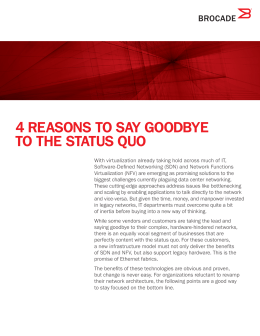 4 reasons to say goodbye to the status quo