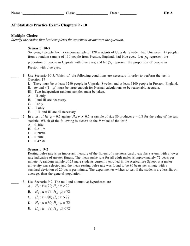 AP Statistics Practice Exam- Chapters 9 - 10
