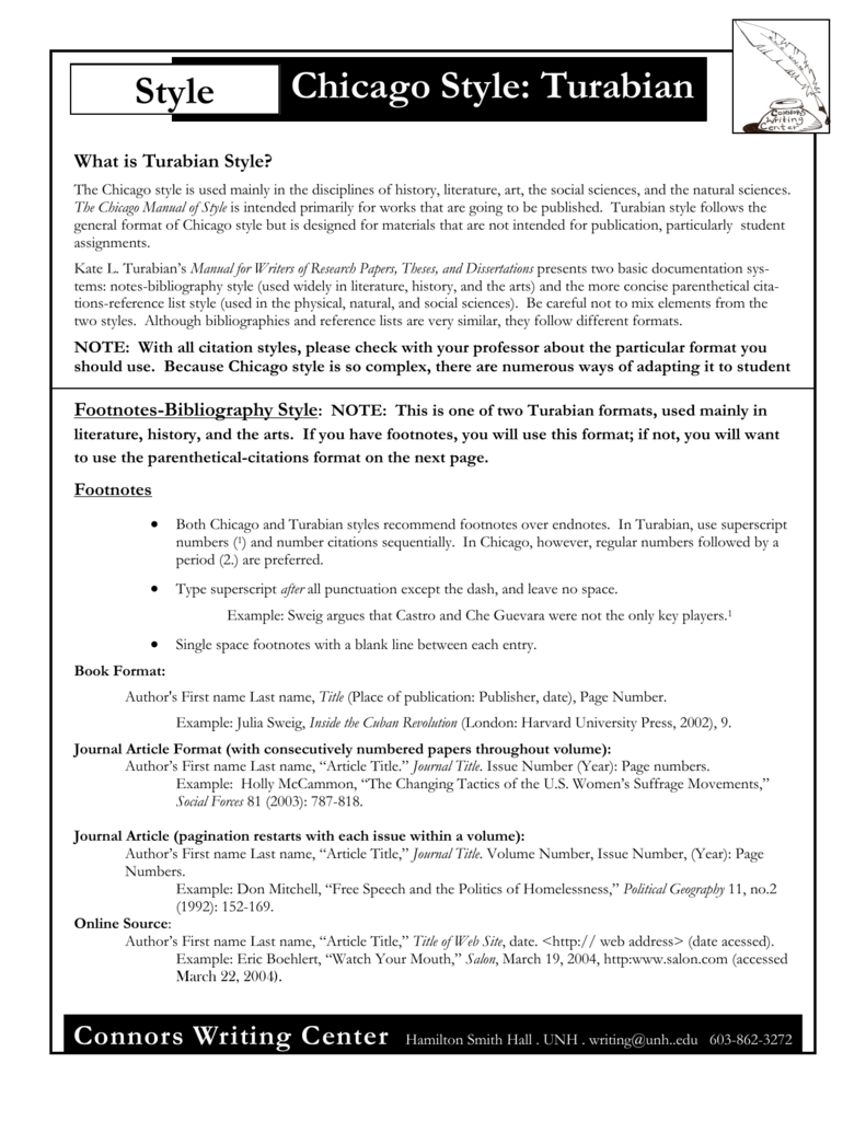 essay citation chicago style Kate l turabian's manual for writers of research papers, theses, and dissertations presents two basic documentation systems: notes-bibliography style (or simply bibliography style) and author-date style (sometimes called reference list style) these styles are essentially the same as those presented in the chicago manual of style.