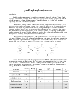 friedel crafts acylation of ferrocene column Friedel − crafts acylation with amides  puri fi cation was done via column  we have found conditions in which they are useful substrates in friedel-crafts.