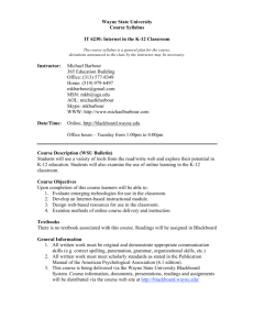 Wayne State University Course Syllabus IT 6230: Internet in the K
