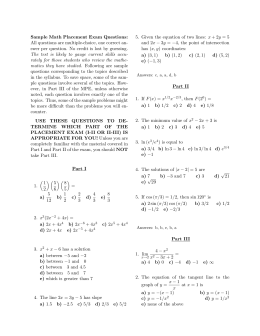 Sample Math Placement Exam Questions: All questions are multiple