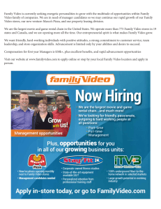 Family Video is currently seeking energetic personalities to grow