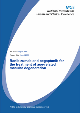 Ranibizumab and pegaptanib for the treatment of age-related