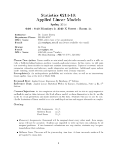 Statistics 6214-10: Applied Linear Models