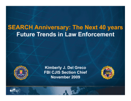 The Next 40 years Future Trends in Law Enforcement
