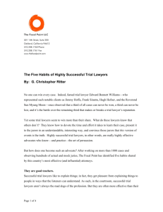 The Five Habits of Highly Successful Trial Lawyers By: G