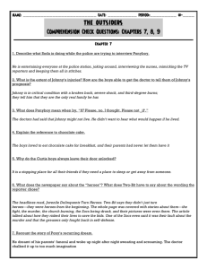 THE OUTSIDERS Comprehension Check Questions: Chapters 7, 8, 9