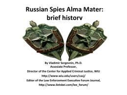 Russian Spies Alma Mater: brief history