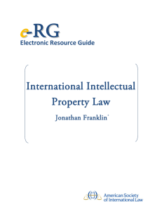 Electronic Resource Guide on International Intellectual Property Law