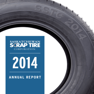 ANNUAL REPORT - Saskatchewan Scrap Tire Corporation