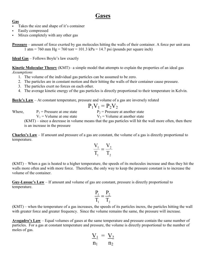 Gases P1V1 = P2V2 V1 = V2 n1 n2