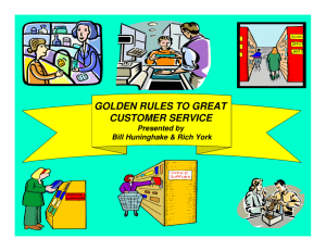 GOLDEN RULES TO GREAT CUSTOMER SERVICE