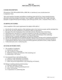 MKT 120 PRINCIPLES OF MARKETING COURSE DESCRIPTION
