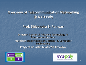 Overview of Telecommunication Networking @ NYU-Poly