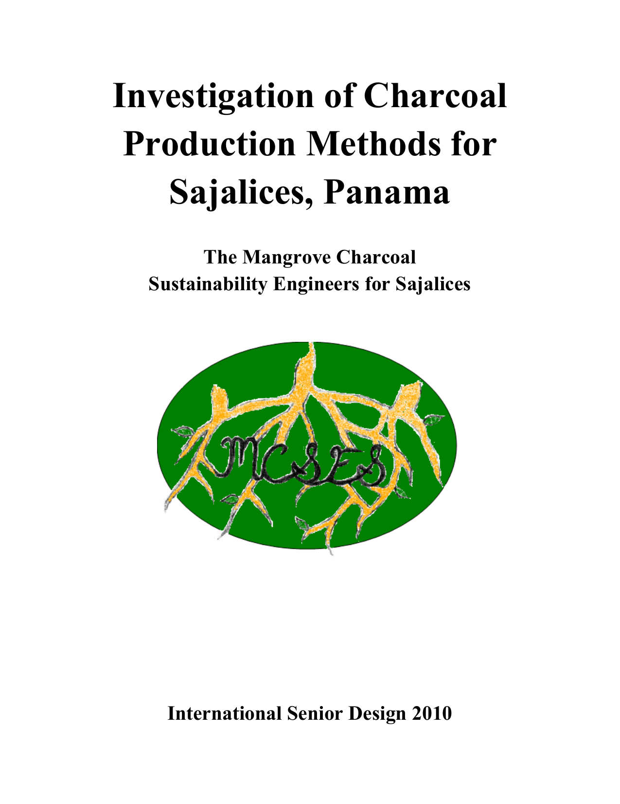 Investigation of Charcoal Production Methods for Sajalices