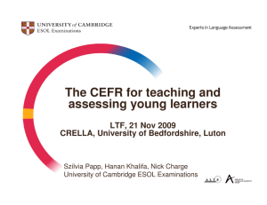 The CEFR for teaching and assessing young learners