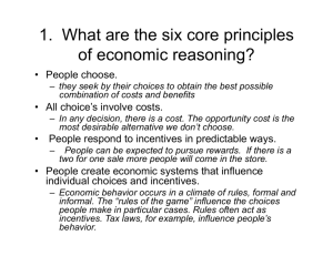 1. What are the six core principles of economic reasoning?