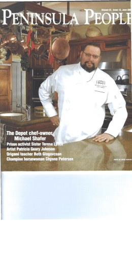 to read about Chef Shafer in the June '05 issue of Peninsula People!