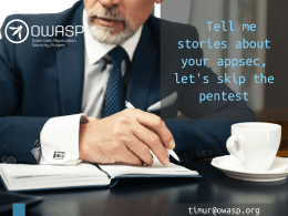 Tell me stories about your appsec, let's skip the pentest