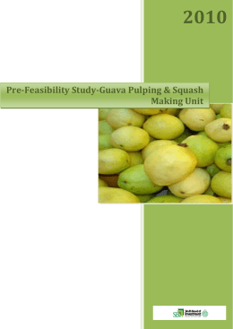 Pre-Feasibility Study-Guava Pulping & Squash Making Unit