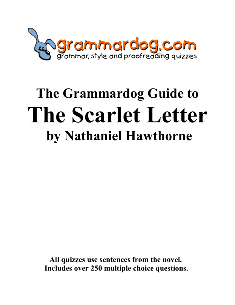 different perceptions of truth and moralities in the scarlet letter by nathaniel hawthorne Hawthorne's best-known books include the house of the seven gables and the scarlet letter, works marked by a psychological depth and moral insight seldom equaled by other writers date of birth: july 4, 1804.