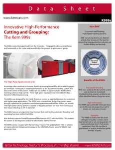 Innovative High-Performance Cutting and Grouping: The Kern 999s