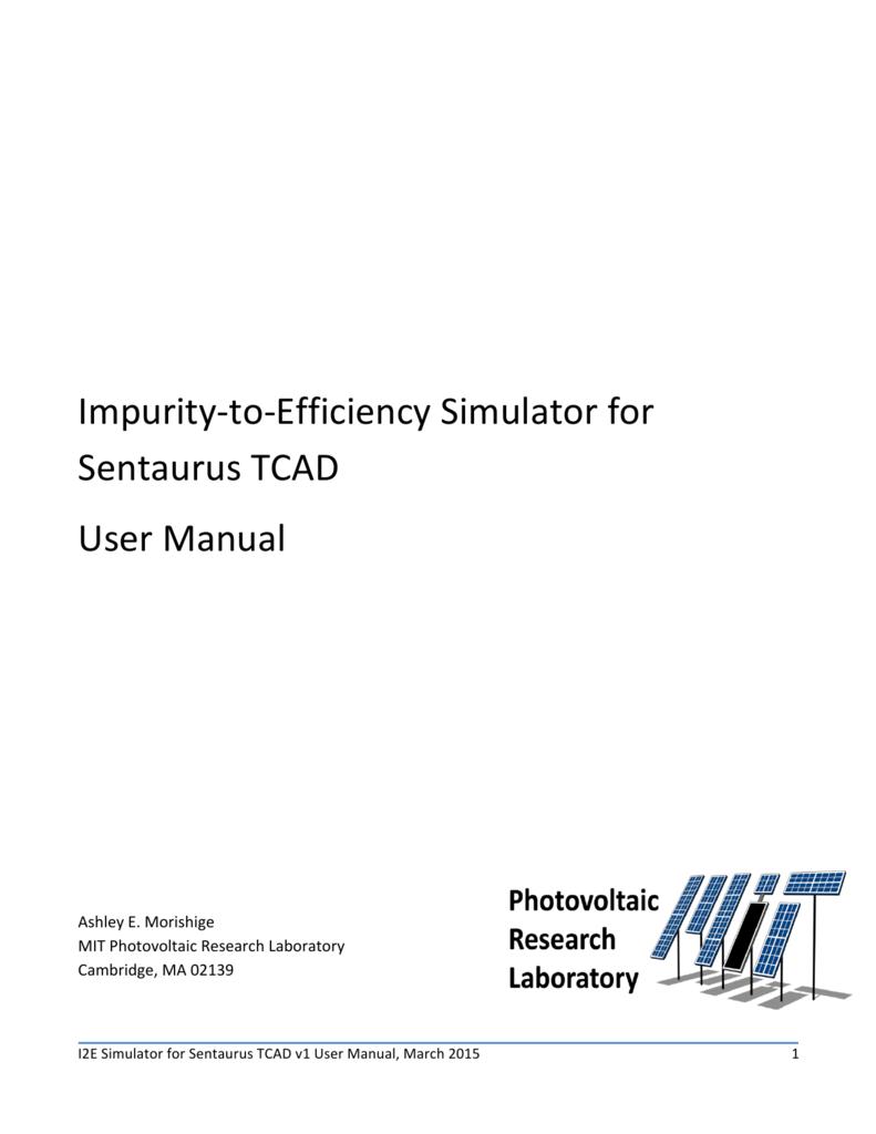 impurity u2010to u2010efficiency simulator for sentaurus tcad user manual rh studylib net TCAD Sentaurus Sentaurus Training