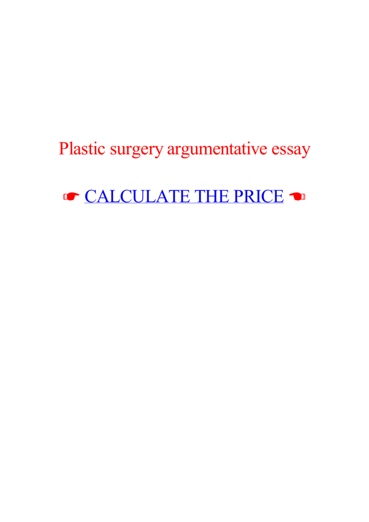 Cosmetic surgery argumentative essay