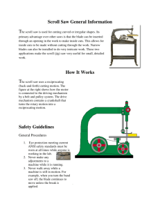 Scroll Saw Safety Guidelines Scroll Saw General Information How It