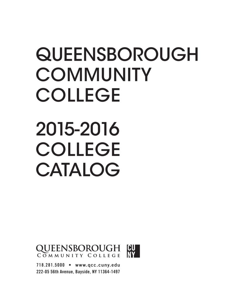Queensborough Community College Campus Map.College Catalog Queensborough Community College